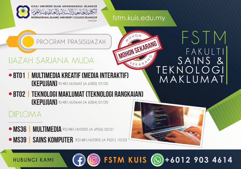 FSTM Kolej IT terbaik di KUIS - program diploma Sains Komputer, Diploma Multimedia dan Sarjana Muda / Degree
